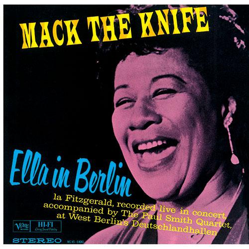 Ella Fitzgerald Mack The Knife Ella In Berlin