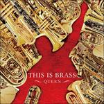 東京佼成ウインドオーケストラ - THIS IS BRASS ブラバン!QUEEN