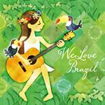 ヴァリアス・アーティスツ - We Love Brazil