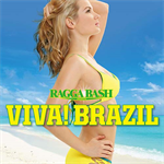 V.A. - RAGGA BASH PRESENTS VIVA! BRAZIL