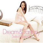 松田聖子 - Dream & Fantasy[通常盤]