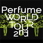 Perfume - Perfume WORLD TOUR 2nd