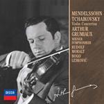 アルテュール・グリュミオー - メンデルスゾ-ン&チャイコフスキ-:ヴァイオリン協奏曲