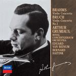 アルテュール・グリュミオー - ブラ-ムス:ヴァイオリン協奏曲、ブルッフ:ヴァイオリン協奏曲第1番