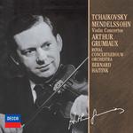 アルテュール・グリュミオー - チャイコフスキ-&メンデルスゾーン:ヴァイオリン協奏曲