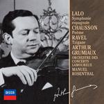 アルテュール・グリュミオー - ラロ:スペイン交響曲、ショ-ソン:詩曲、ラヴェル:ツィガ-ヌ