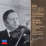 アルテュール・グリュミオー - ベルク&ストラヴィンスキ-:ヴァイオリン協奏曲