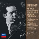 アルテュール・グリュミオー - ベートーヴェン:ヴァイオリン協奏曲、他