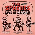 SPHÈRES(スフィアズ) feat. 山中千尋、カレン・テパーバーグ、ダナ・ロス - ライヴ・イン・大阪!!