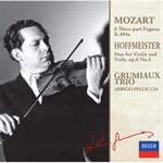 グリュミオー・トリオ - モーツァルト:3声のフーガ集/ホフマイスター:ヴァイオリンとヴィオラのための二重奏曲