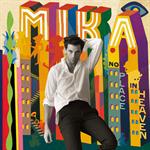 MIKA - ノー・プレイス・イン・ヘヴン