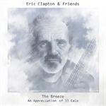 エリック・クラプトン&フレンズ - ザ・ブリーズ~J.J.ケイルに捧ぐ