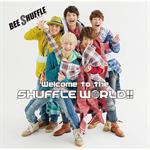 BEE SHUFFLE - Welcome to the SHUFFLE WORLD!!