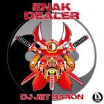 DJ JET BARON - Enak Dealer
