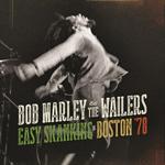 ボブ・マーリー & ザ・ウェイラーズ - ライヴ・イン・ボストン'78