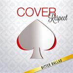 V.A. - COVER Respect ビター・バラッド 男が男を歌うとき