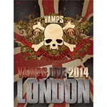 VAMPS - VAMPS LIVE 2014: LONDON[通常盤B]