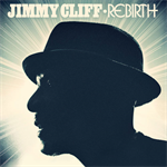 ジミー・クリフ - 再生~REBIRTH