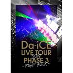 Da-iCE - Da-iCE LIVE TOUR PHASE 3 ~FIGHT BACK~