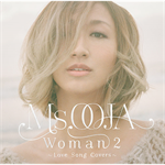 Ms.OOJA - WOMAN 2 ~Love Song Covers~