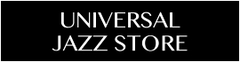 UNIVERSAL JAZZ STORE