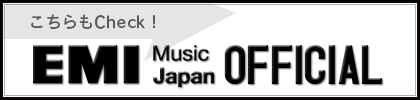 checkEMI MUSIC JAPAN OFFICIAL