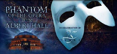PHANTOM OF THE OPERA AT THE ALBERT HALL