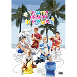 TEENTOP - TEENTOP HOLIDAY IN HAWAII
