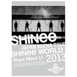 SHINee - JAPAN ARENA TOUR SHINee WORLD 2013 ~Boys Meet U~[初回生産限定DVD <完全限定生産商品>]