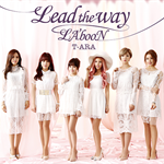 T-ARA - Lead the way /LA'booN[ 初回生産限定盤 A ]