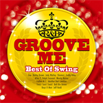 V.A. - Groove Me~Best Of Swing~