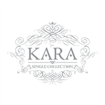 KARA - KARA SINGLE COLLECTION
