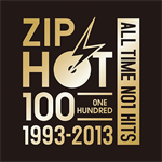 V.A. - ZIP HOT 100 1993-2013 ALL TIME NO1 HITS