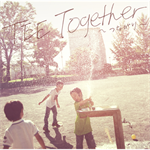 TEE - Together ~つながり~