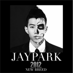 JAY PARK - NEW BREED ‐Japan Edition‐